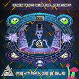 Dr. Doubledrop Psytrance Bible